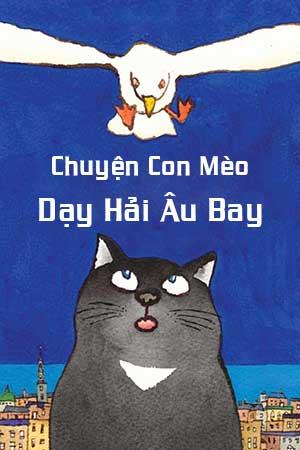 Ảnh Bìa - Chuyện Con Mèo Dạy Hải Âu Bay Audio