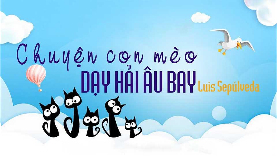Wallpaper Chuyện Con Mèo Dạy Hải Âu Bay Audio