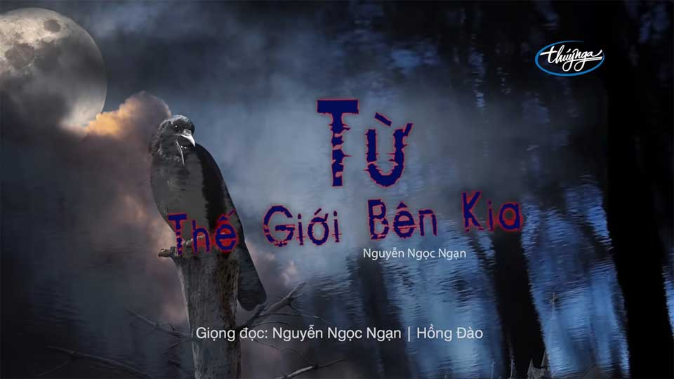 Nguyễn Ngọc Ngạn Official - Từ Thế Giới Bên Kia Audio